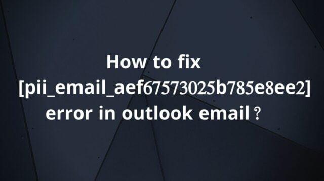 error code [pii_email_aef67573025b785e8ee2]