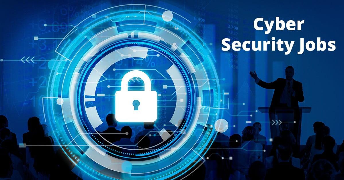 In Demand Cybersecurity Jobs in 2022